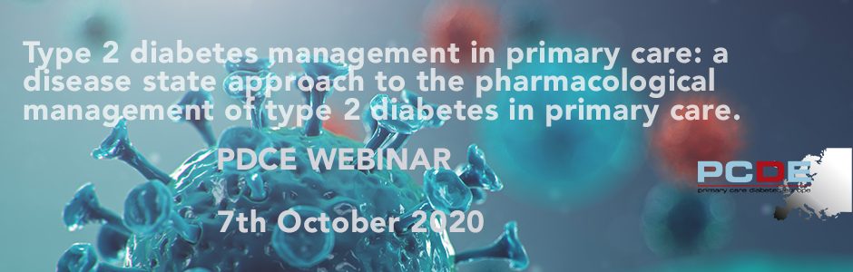 Webinar: A disease state approach to the pharmacological management of type 2 diabetes in primary care: A position statement by Primary Care Diabetes Europe
